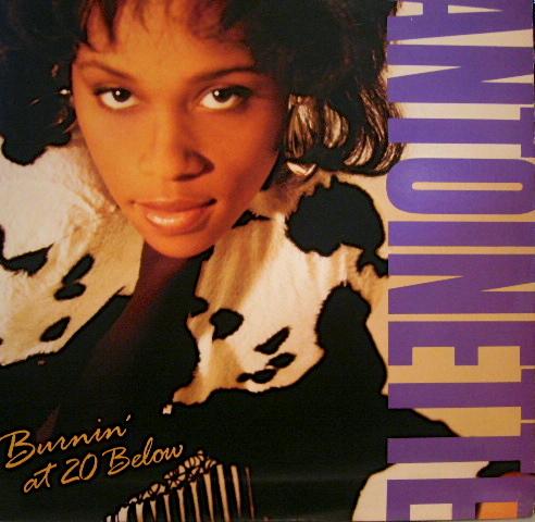 Antoinette - Burnin' At 20 Below