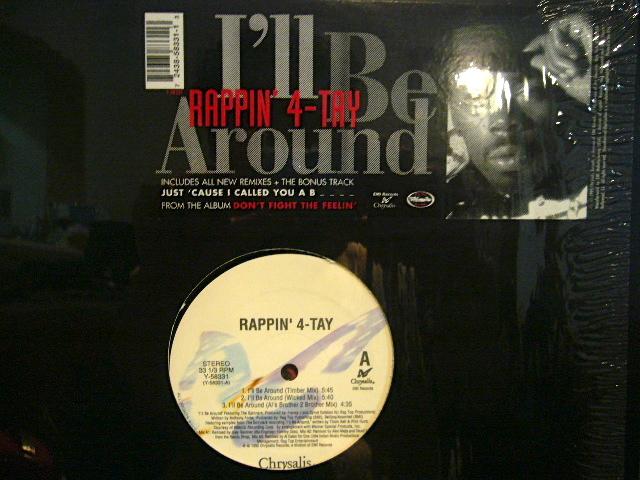 Rappin' 4-Tay - I'll Be Around / Playaz Club
