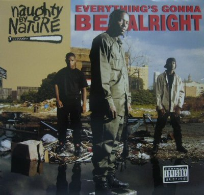 画像1: NAUGHTY BY NATURE / EVERYTHING'S GONNA BE ALRIGHT