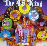 THE 45 KING / 45 KINGDOM (LP)