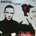 SWING OUT SISTER / NOT GONNA CHANGE