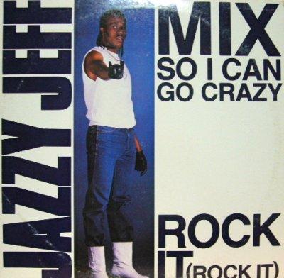 画像1: JAZZY JEFF / MIX SO I CAN GO CRAZY