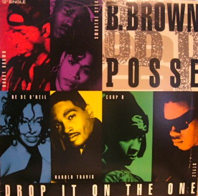 画像1: B.BROWN POSSE / DROP IT ON THE ONE
