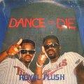 ROYAL FLUSH / DANCE OR DIE (SS盤)