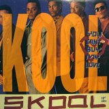 KOOL SKOOL / YOU CAN'T BUY MY LOVE