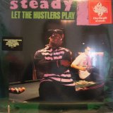 STEABY B / LET THE HUSTLERS PLAY  (LP)