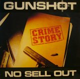 GUNSHOT / CRIME STORY