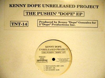 """画像1: KENNY DOPE / THE PUSHIN' """"DOPE"""" EP"""
