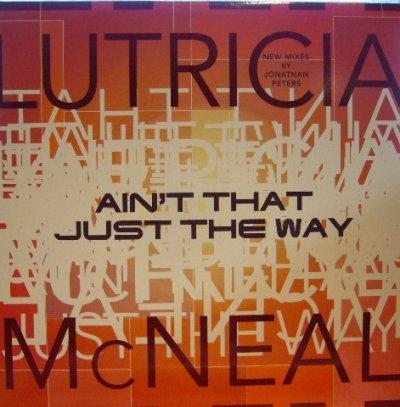 画像1: LUTRICIA MCNEAL / AIN'T THAT JUST THE WAY
