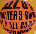 JAZZY & THE BROTHERS GRIMM / LET'S ALL GO BACK (DISCO NIGHT)