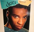DEZI PHILLIPS / KICKIN' IT (LP)