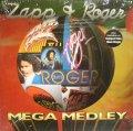 ZAPP & ROGER / MEGA MEDLEY