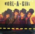 WORL-A-GIRL / SIX STREET