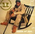 USHER / THINK OF YOU