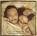QUINCY JONES FEATURING RAY CHARLES AND CHAKA KHAN / I'LL BE GOOD TO YOU