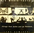 C+C MUSIC FACTORY / THINGS THAT MAKE YOU GO HMMMM… (THE REMIXES)  (¥1000)