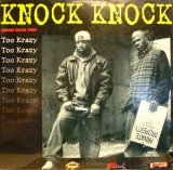TOO KRAZY / KNOCK KNOCK