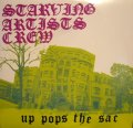 STARVING ARTISTS CREW / UP POPS THE SAC  (US-2LP)