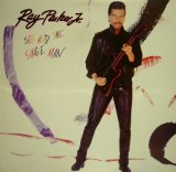 RAY PARKER JR. / SEX AND THE SINGLE MAN