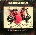 MR. FIDDLER / SO YOU WANNA BE A GANGSTER