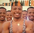 M.C. HAMMER / HERE COMES THE HAMMER