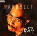 MAKAVELI / TO LIVE & DIE IN L.A  (UK)