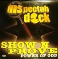 INSPECTAH DECK / SHOW N PROVE (POWER OF GOD)
