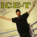 ICE-T / THAT'S HOW I'M LIVIN'  (UK)