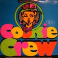 COOKIE CREW / COME ON & GET SOME  (UK)