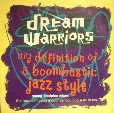 画像1: DREAM WARRIORS ‎/ MY DEFINITION OF A BOOMBASTIC JAZZ STYLE (YOUNG DISCIPLES MIXES) (UK)