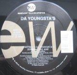 DA YOUNGSTA'S / SOMETHIN' 4 DA YOUNGSTA'S