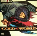 GENIUS / GZA FEATURING D'ANGELO AND INSPEKTAH DECK A.K.A. ROLLIE FINGERS / COLD WORLD
