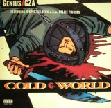 GENIUS / GZA FEATURING D'ANGELO AND INSPEKTAH DECK A.K.A. ROLLIE FINGERS ‎/ COLD WORLD
