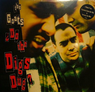 画像1: THE GOATS / ¿DO THE DIGS DUG?  (¥500)
