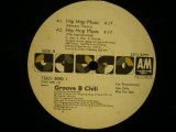 GROOVE B CHILL ‎/ HIP HOP MUSIC  (US-PROMO)