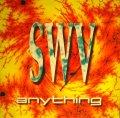 SWV / ANYTHING  (UK)