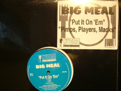 画像1: BIG MEAL ‎/ PUT IT ON 'EM / PIMPS, PLAYERS, MACKS