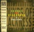 SOUNDS OF BLACKNESS / I BELIEVE  (UK)