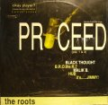 THE ROOTS ‎/ PROCEED (PTS. 1 & 3)