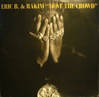画像1: ERIC B. & RAKIM ‎/ MOVE THE CROWD  (UK)