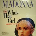 MADONNA ‎/ WHO'S THAT GIRL