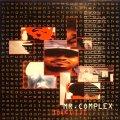 MR. COMPLEX / IMA KILLIT