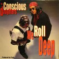 THE CONSCIOUS DAUGHTERS / WE ROLL DEEP