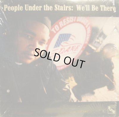 画像1: PEOPLE UNDER THE STAIRS / WE'LL BE THERE