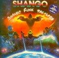 SHANGO / SHANGO FUNK THEOLOGY  (UK)