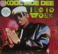 KOOL MOE DEE / I GO TO WORK