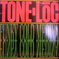 TONE-LOC / FUNKY COLD MEDINA