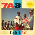 THE 7A3 / COOLIN' IN CALI (US-LP)