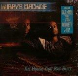 HURBY'S MACHINE / THE HOUSE THAT RAP BUILT (LP)