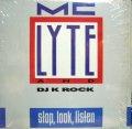MC LYTE & DJ K ROCK / STOP, LOOK, LISTEN
